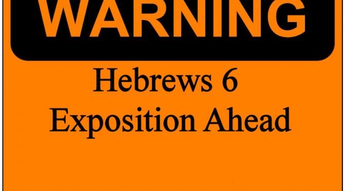 Hebrews 6 Warning