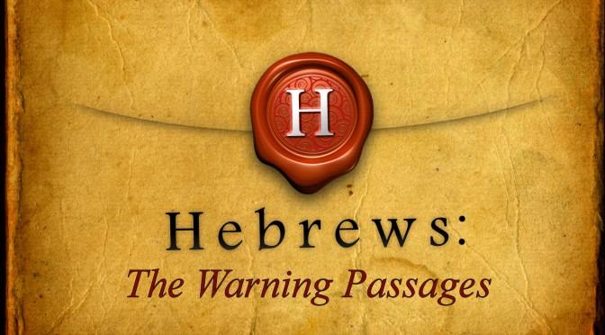 Hebrews Warnings_edit